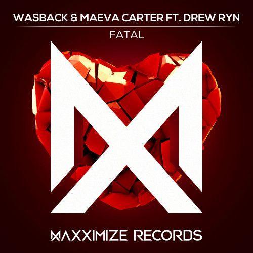 Fatal (feat. Drew Ryn)